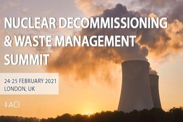(POSTPONED, New Dates TBA) Nuclear Decommissioning & Waste Management Summit, London
